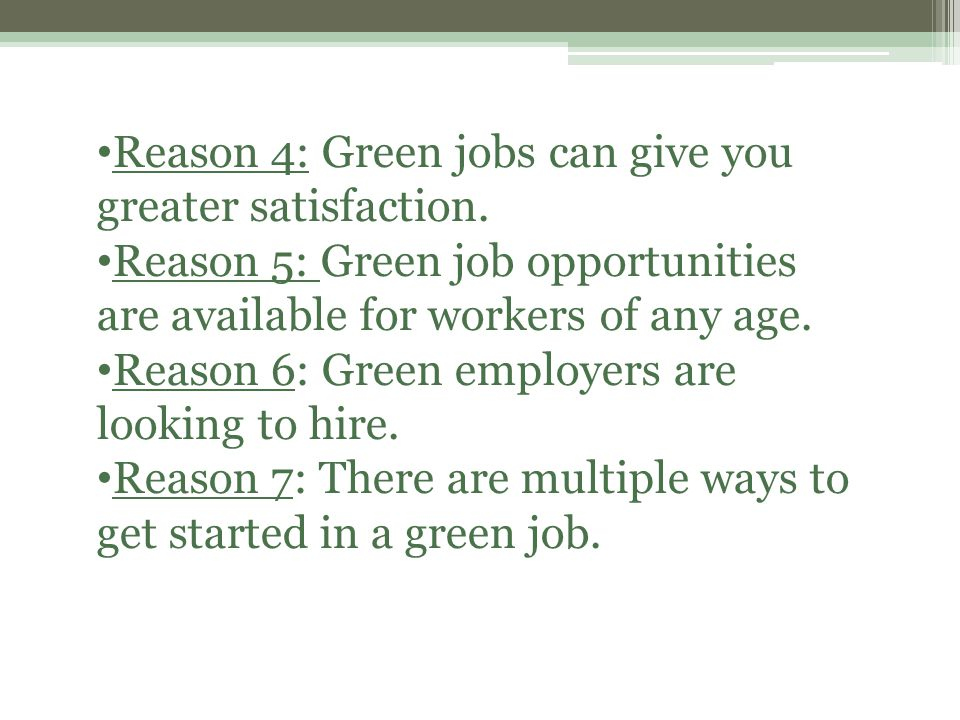 Reason 4: Green jobs can give you greater satisfaction.