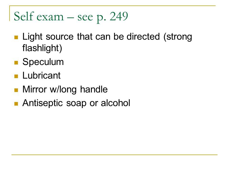 Self exam – see p.