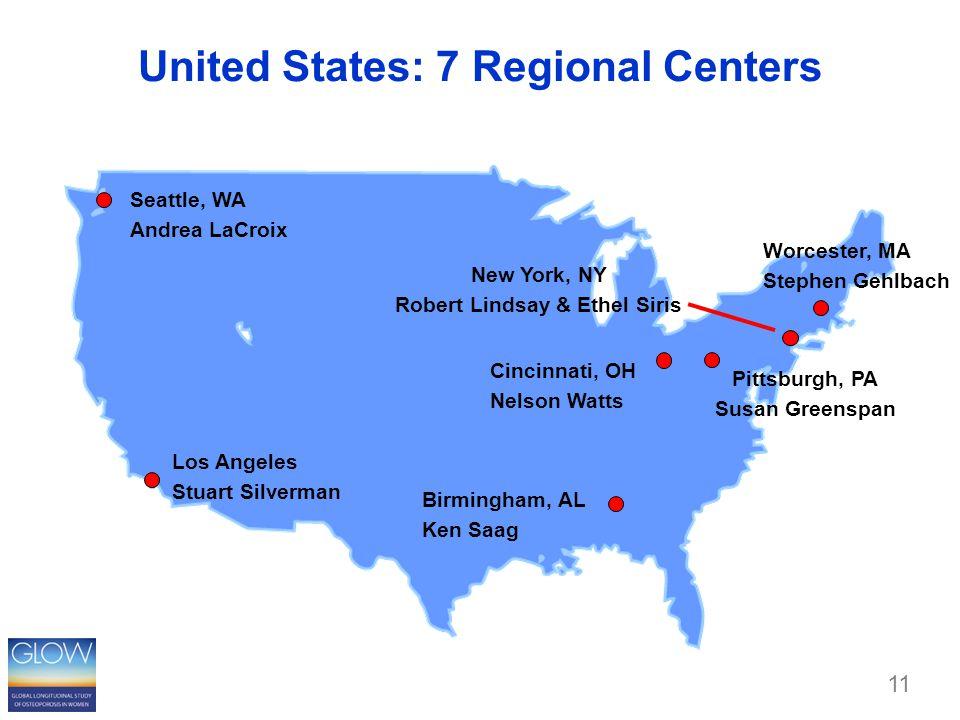 United States: 7 Regional Centers Seattle, WA Andrea LaCroix Birmingham, AL Ken Saag Pittsburgh, PA Susan Greenspan Cincinnati, OH Nelson Watts New York, NY Robert Lindsay & Ethel Siris Worcester, MA Stephen Gehlbach Los Angeles Stuart Silverman 11
