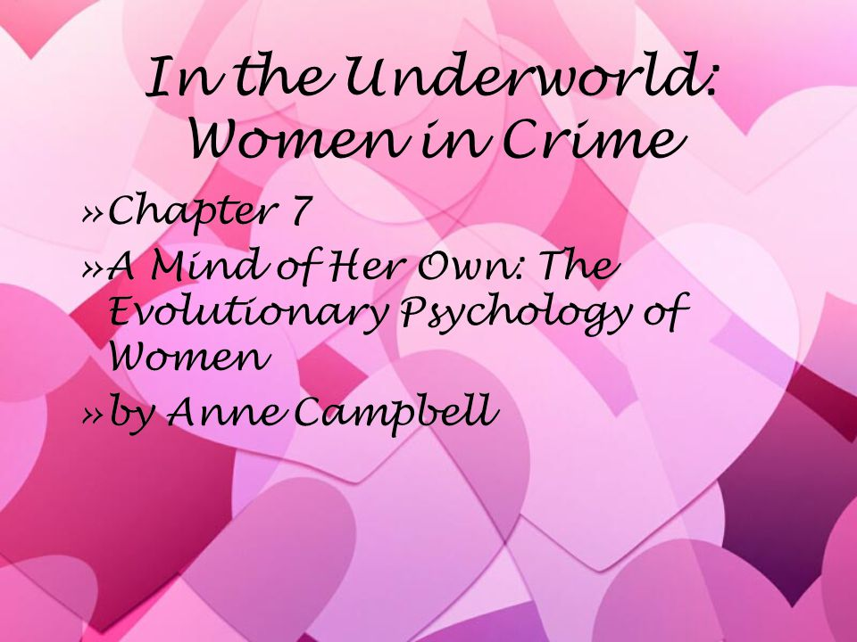 Female crime can be seen as a desperate competition for access to scarce resources.