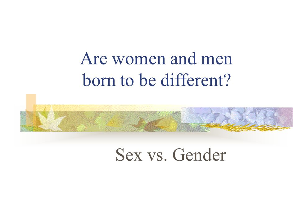 Myths and Facts about Gender Myth: Women are worse in decision-maker than men.