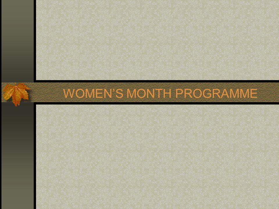 WOMEN'S MONTH PROGRAMME