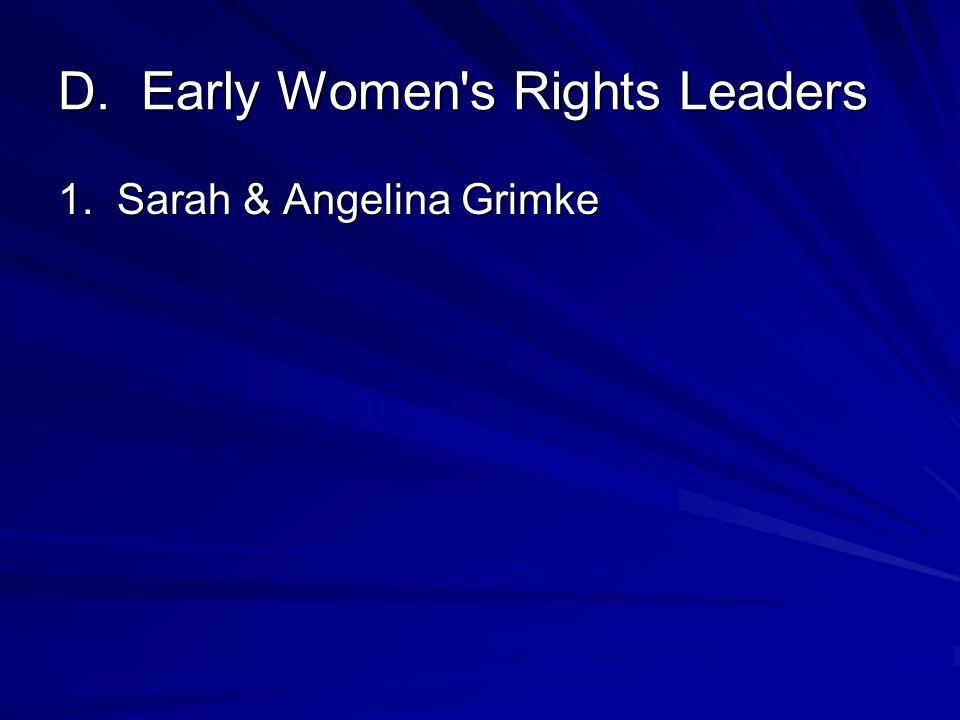1. Sarah & Angelina Grimke