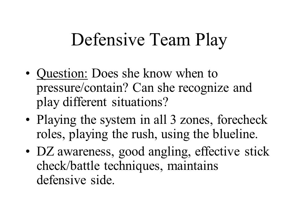 Defensive Team Play Question: Does she know when to pressure/contain.
