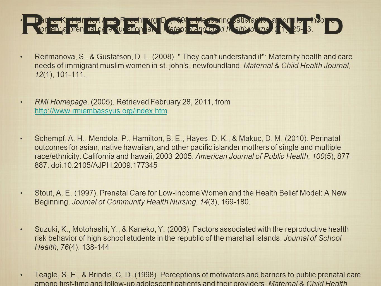 Raube, K., Handler, A., & Rosenberg, D. (1998). Measuring satisfaction among low-income women: a prenatal care questionnaire. Maternal and child healt