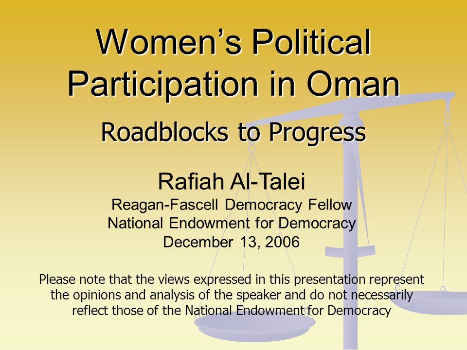 Outline of Presentation I.Introduction II. Women and Elections: Majlis al-Shura III.