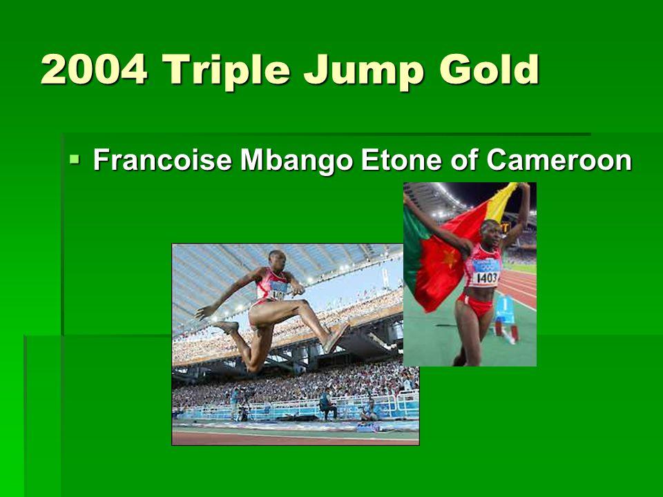 2004 Triple Jump Gold  Francoise Mbango Etone of Cameroon