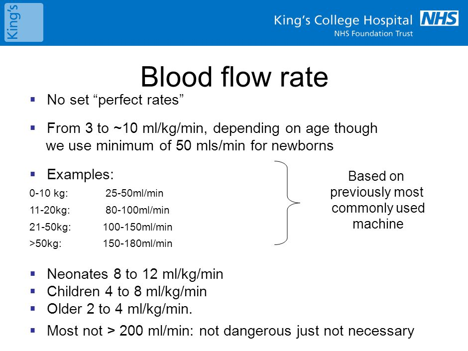 May need to modify:  - Patient hemodynamics – initial and subsequent  which might change with CRRT  - Be aware of access and return pressure  - Visually inspect filter for clots  - Trans-membrane pressure – may need to increase blood flow Blood flow rate