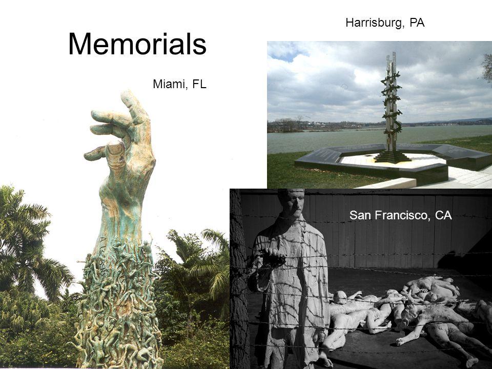 Memorials Miami, FL San Francisco, CA Harrisburg, PA