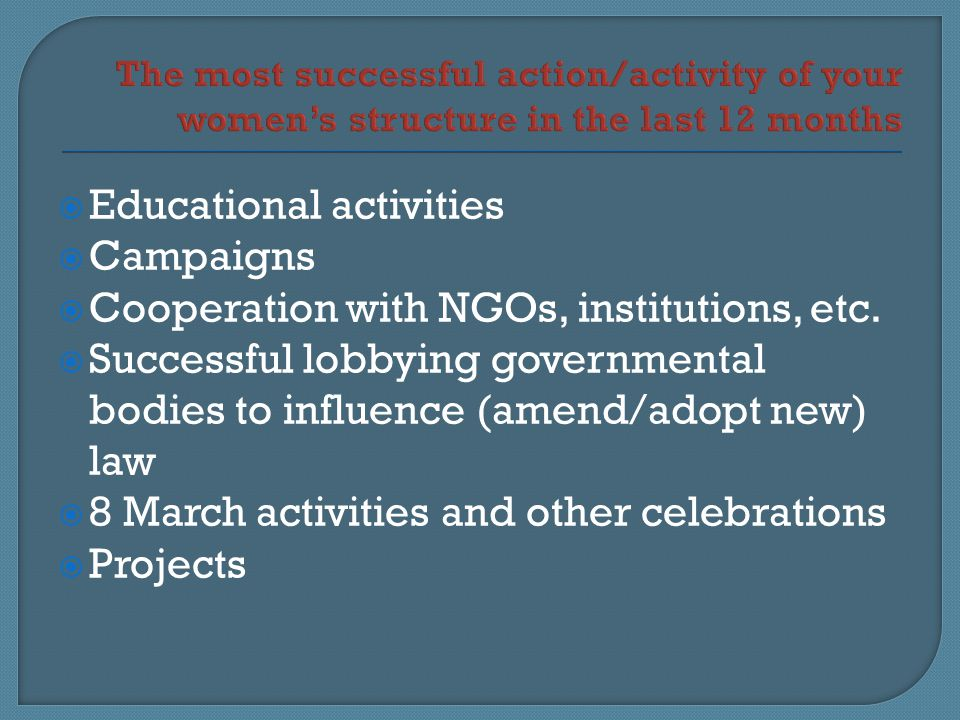  Educational activities  Campaigns  Cooperation with NGOs, institutions, etc.