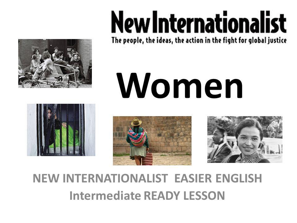 Women NEW INTERNATIONALIST EASIER ENGLISH Intermediate READY LESSON