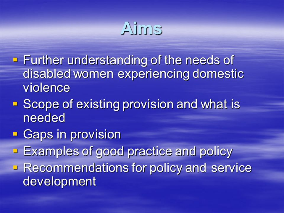 In Sum…  Disabled women experience –A greater need for services, coupled with –Far less provision and lose out on both counts  Study developed a range of recommendations