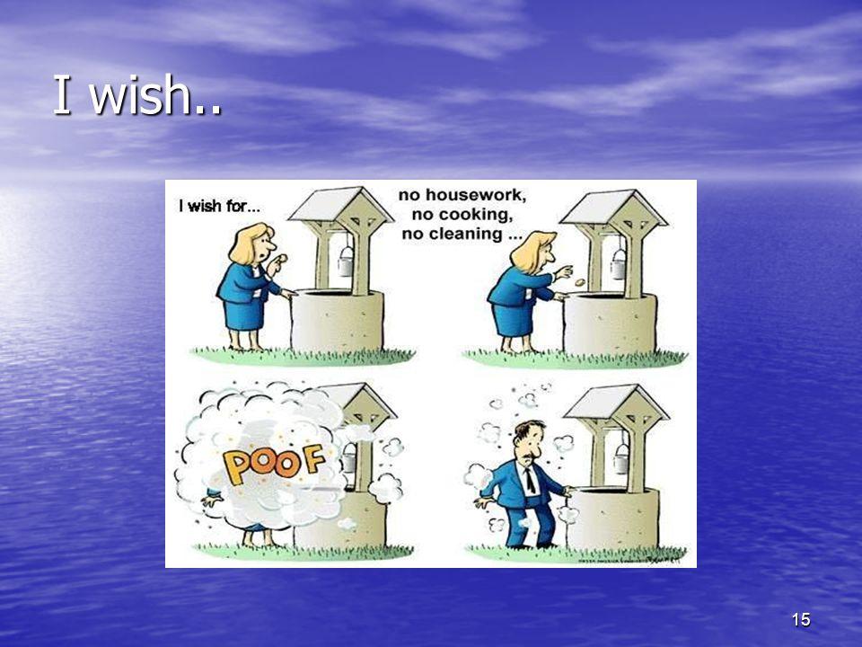 I wish.. 15