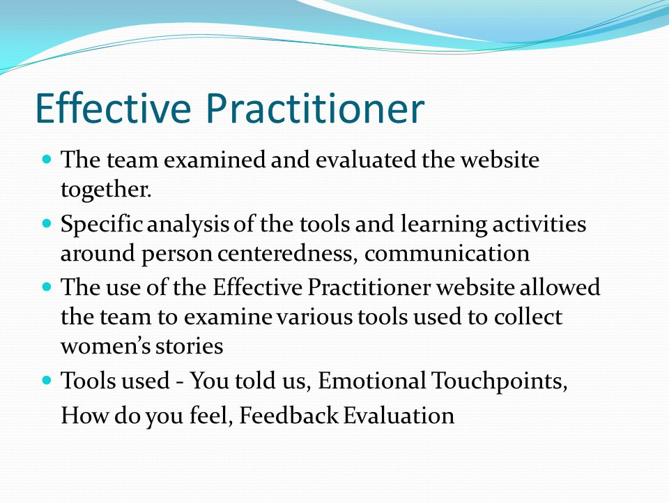 Effective Practitioner The team examined and evaluated the website together.