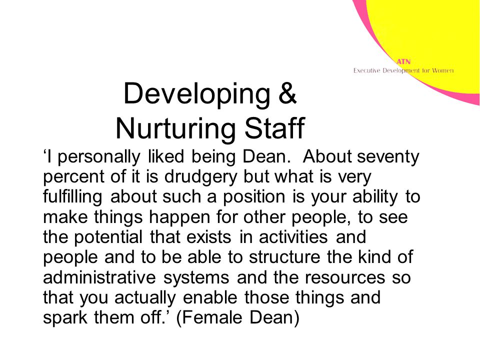 Developing & Nurturing Staff 'I personally liked being Dean.