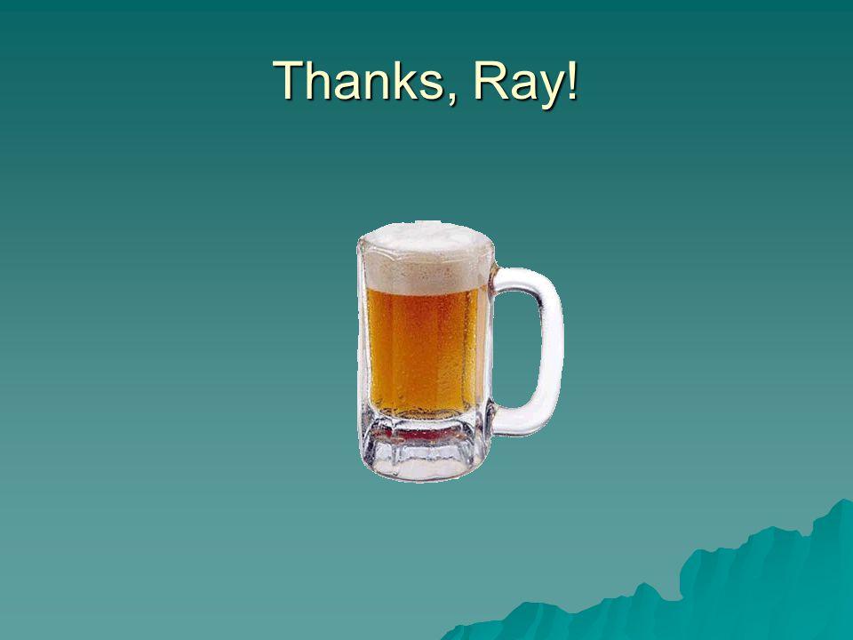Thanks, Ray!