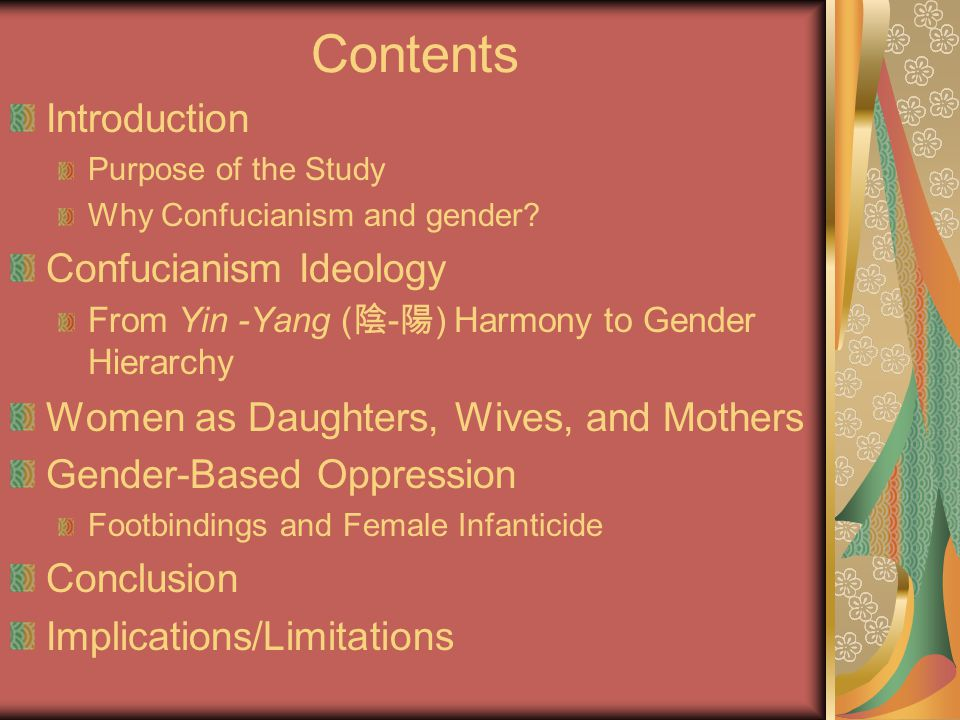 Contents Introduction Purpose of the Study Why Confucianism and gender.