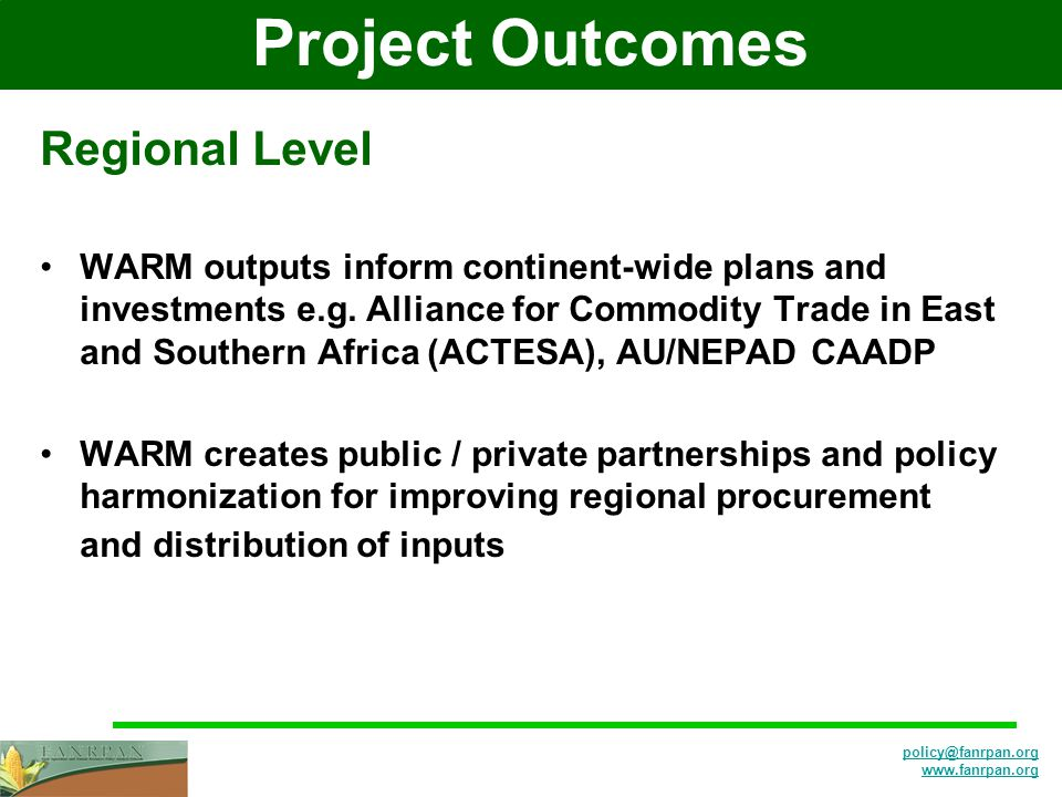 Project Outcomes Regional Level WARM outputs inform continent-wide plans and investments e.g.
