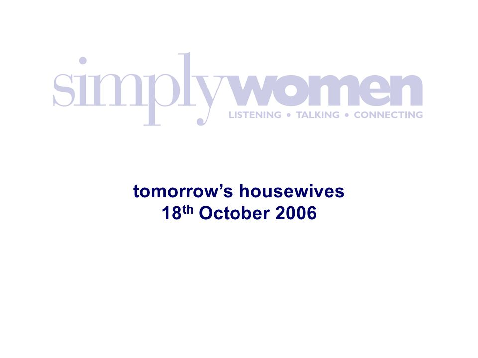tomorrow's housewives 18 th October 2006