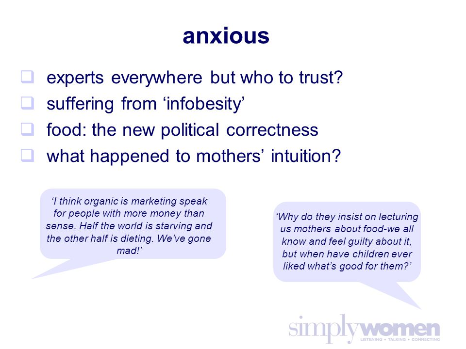 anxious  experts everywhere but who to trust.