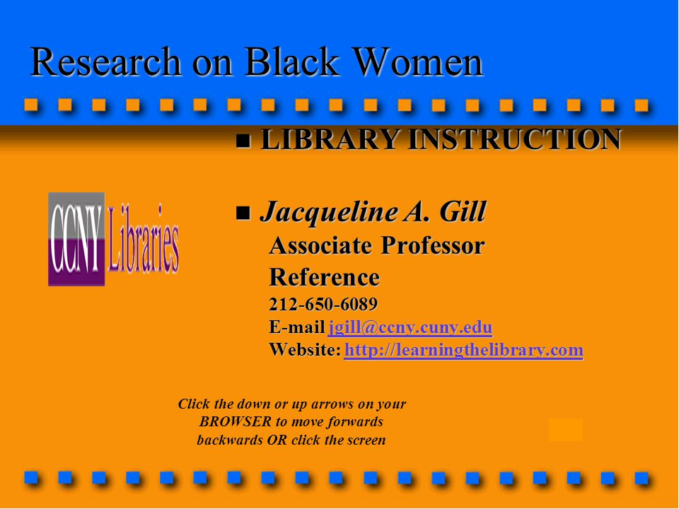 Research on Black Women n LIBRARY INSTRUCTION n Jacqueline A.