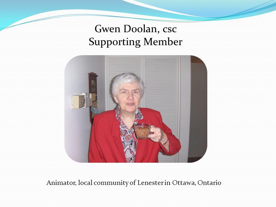 Gwen Doolan, csc Supporting Member Animator, local community of Lenester in Ottawa, Ontario