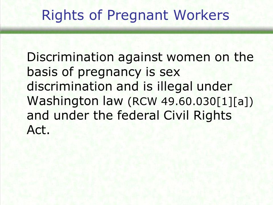 Resource Used for this Overview Based on information provided by the Best Start Resource Centre, Ontario, Canada How to be a Pregnancy Friendly Workplace: Policies and Practices that Make a Difference http://www.beststart.org/resources/wrkplc_health/pdf/Preg_friendly_work.pdf