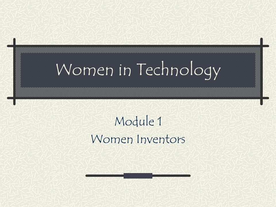 Women in Technology Module 1 Women Inventors