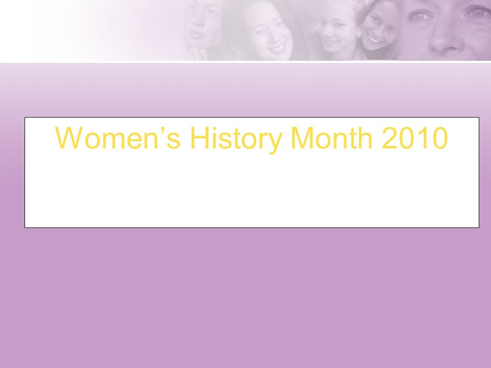 Women's History Month 2010