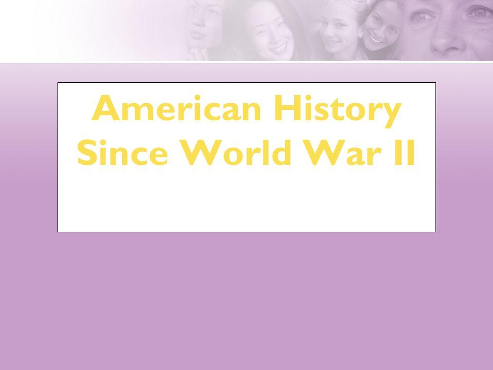 American History Since World War II