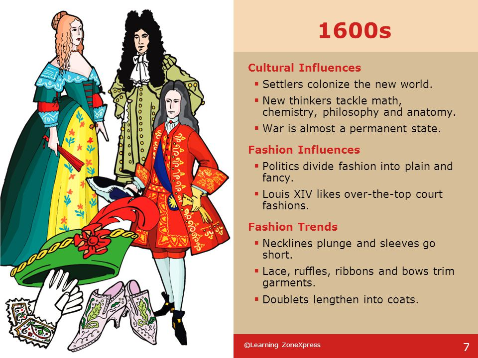 ©Learning ZoneXpress 8 1700s Cultural Influences  Americans gain independence.