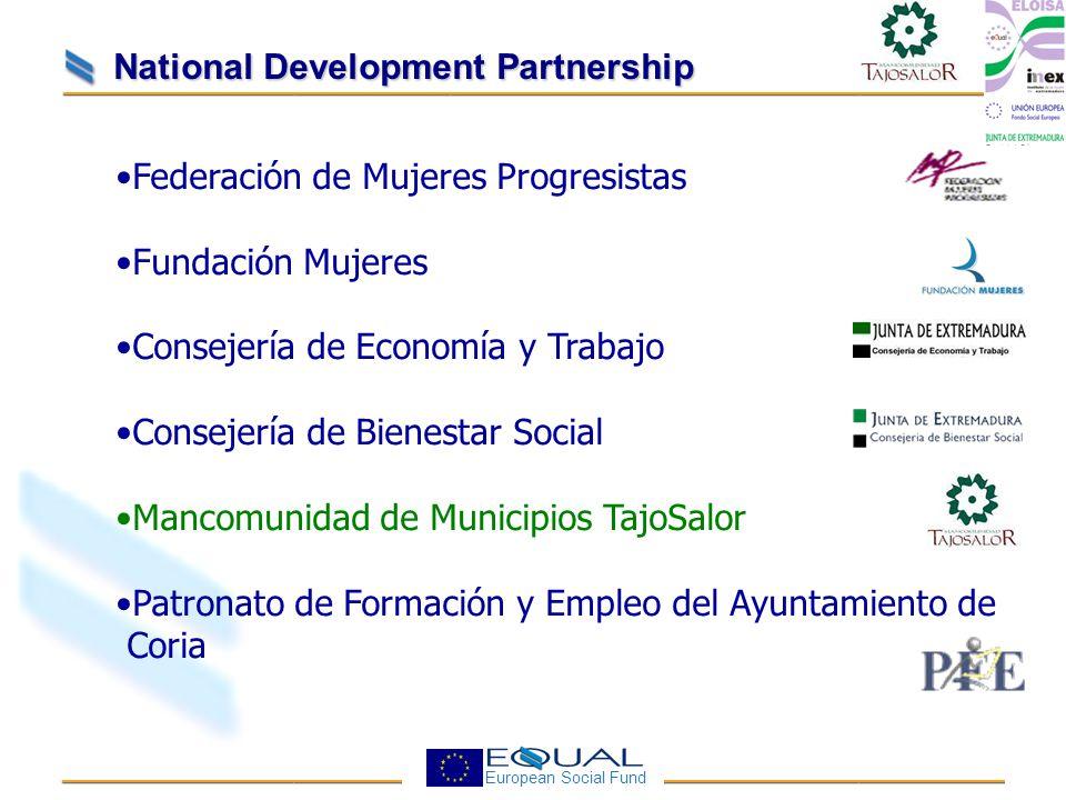 European Social Fund Federación de Mujeres Progresistas Fundación Mujeres Consejería de Economía y Trabajo Consejería de Bienestar Social Mancomunidad