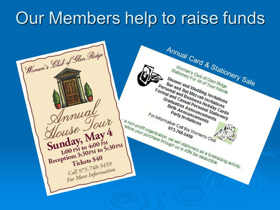 Our Members help to raise funds Annual Card & Stationery Sale