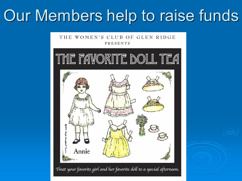Our Members help to raise funds