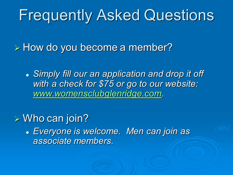 Frequently Asked Questions  How do you become a member.
