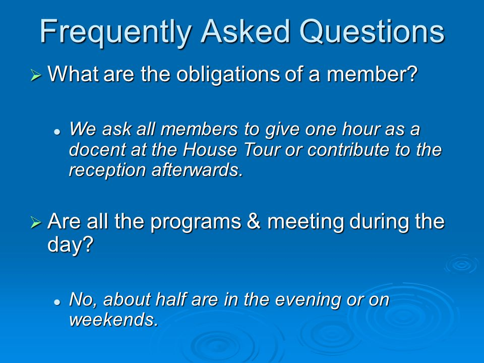 Frequently Asked Questions  What are the obligations of a member.