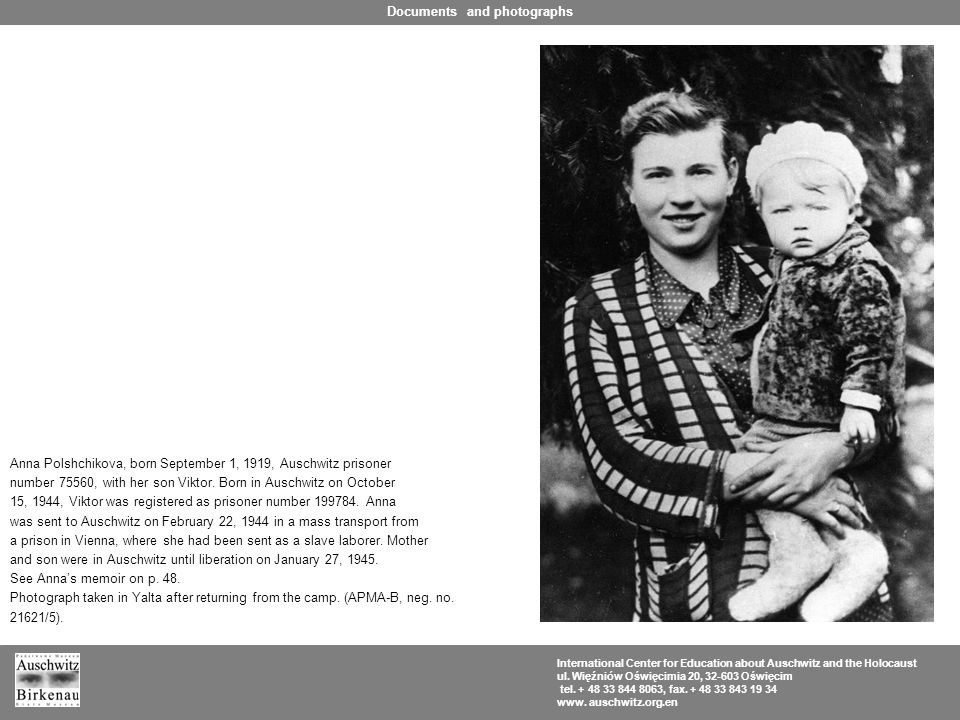 Anna Polshchikova, born September 1, 1919, Auschwitz prisoner number 75560, with her son Viktor.