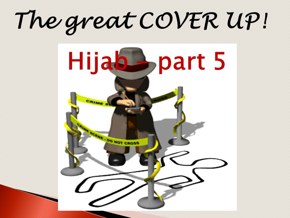 The great COVER UP! Hijab - part 5