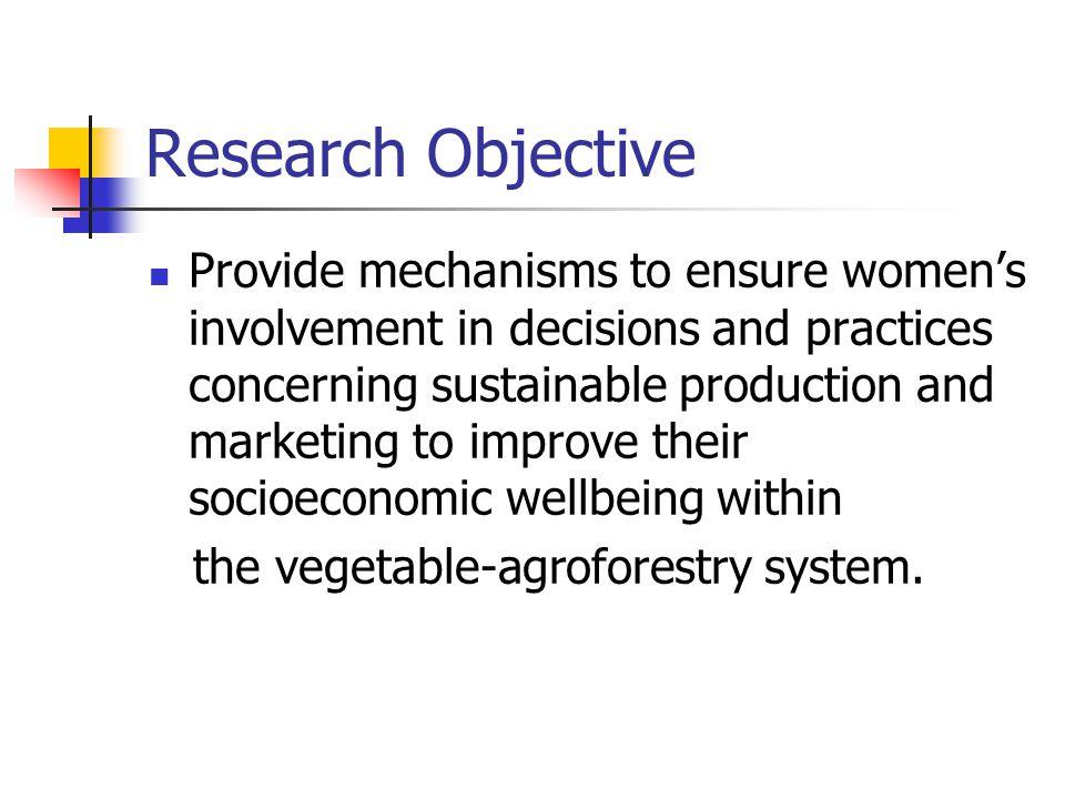 Research Methodology Quantitative & Qualitative  Gender Baseline Surveys (VIP)  Focus Group Discussions (IP)  Document review (P)
