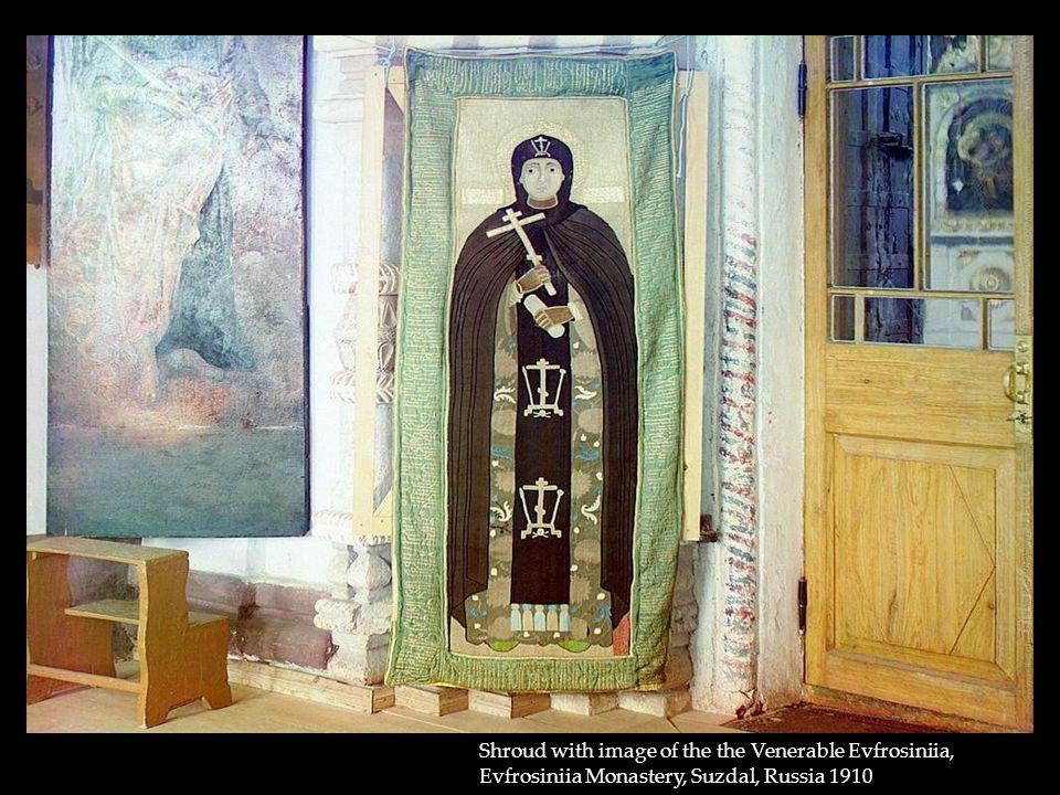 Shroud with image of the the Venerable Evfrosiniia, Evfrosiniia Monastery, Suzdal, Russia 1910