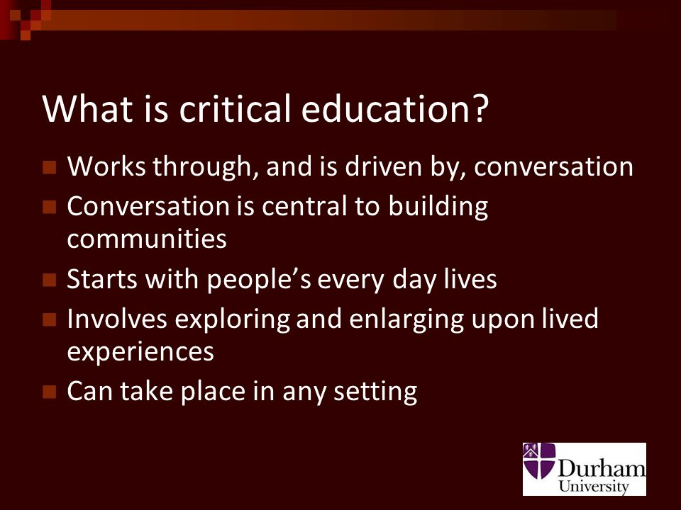 What is critical education.