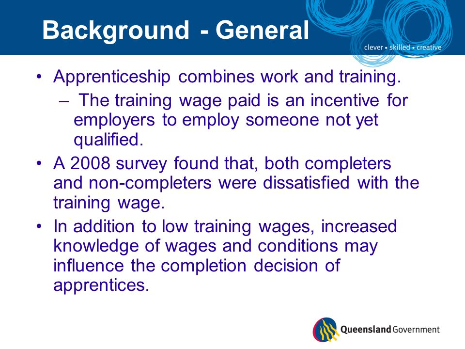 Apprenticeship combines work and training.