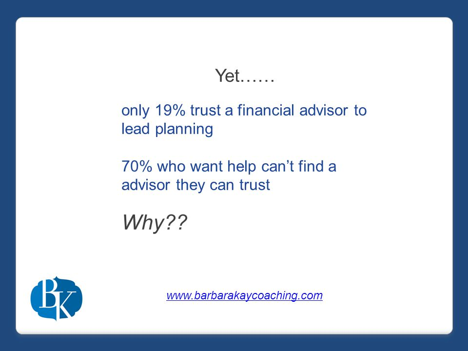 The $14 Trillion Opportunity Impact of Tradition What would you guess? www.barbarakaycoaching.com