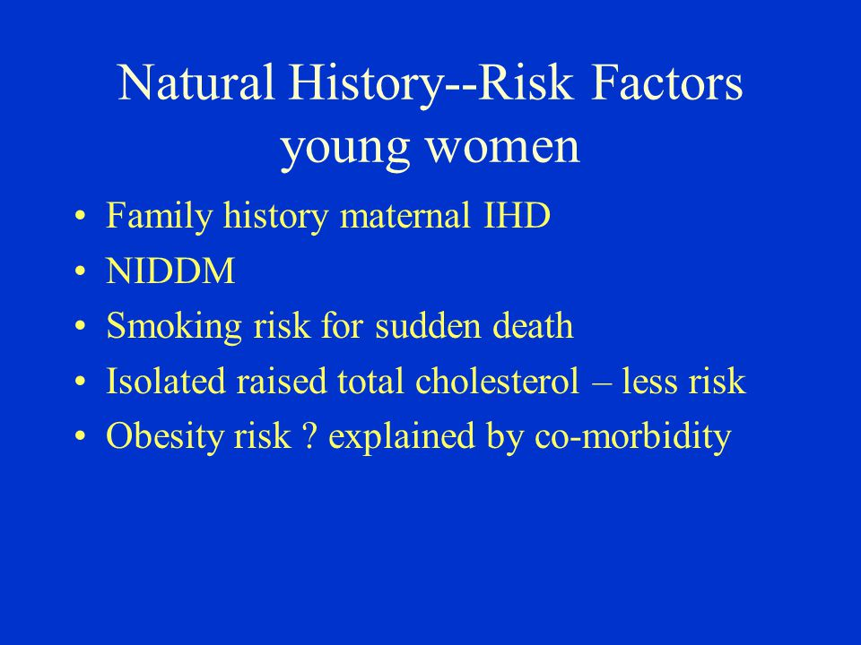 Clinical Presentations In women angina common first presentation [54%] v.