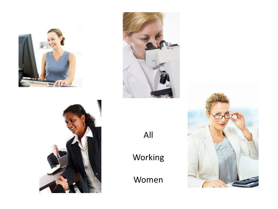 All Working Women