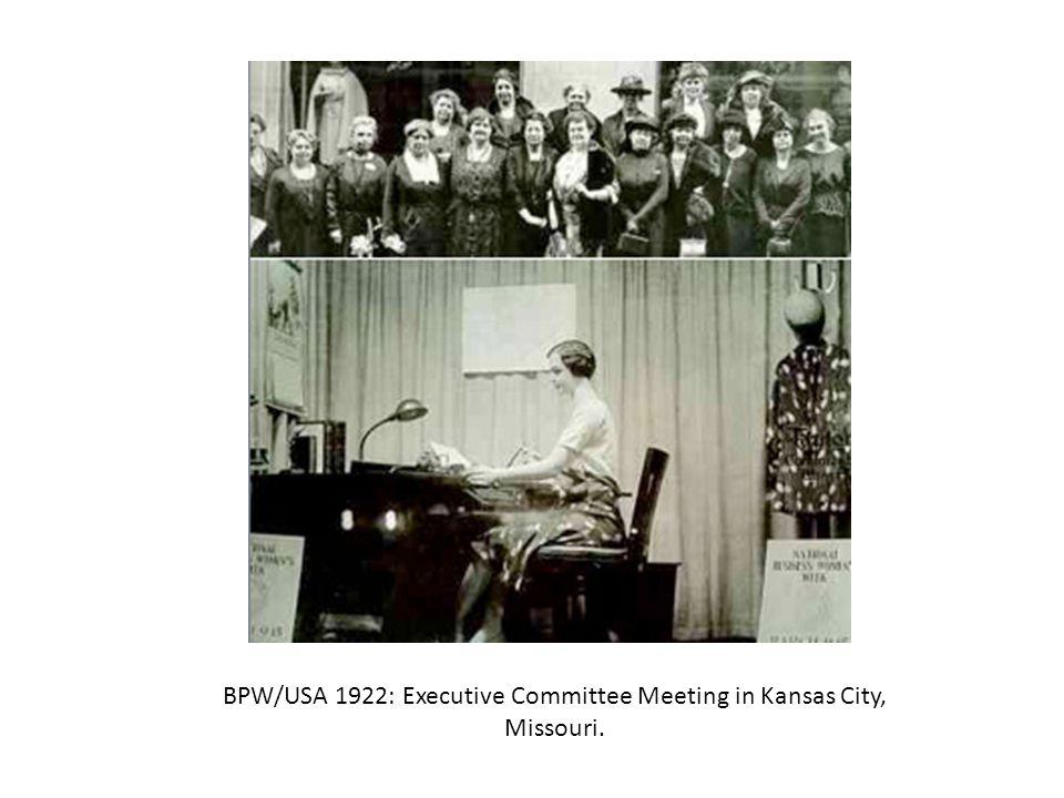 BPW/USA 1922: Executive Committee Meeting in Kansas City, Missouri.
