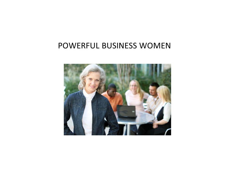 POWERFUL BUSINESS WOMEN