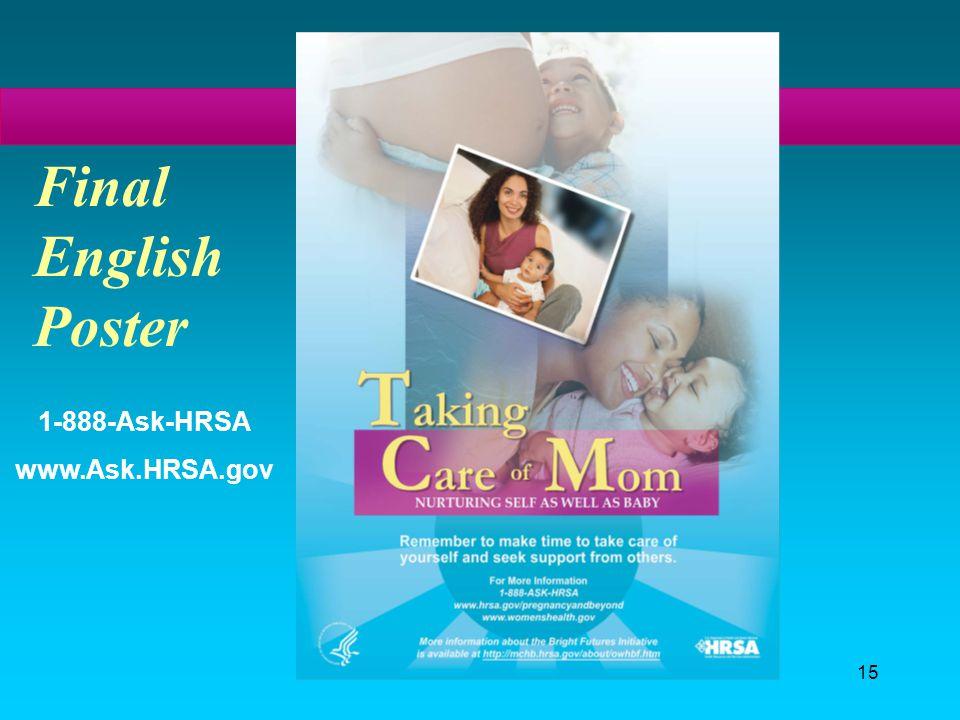 15 Final English Poster 1-888-Ask-HRSA www.Ask.HRSA.gov