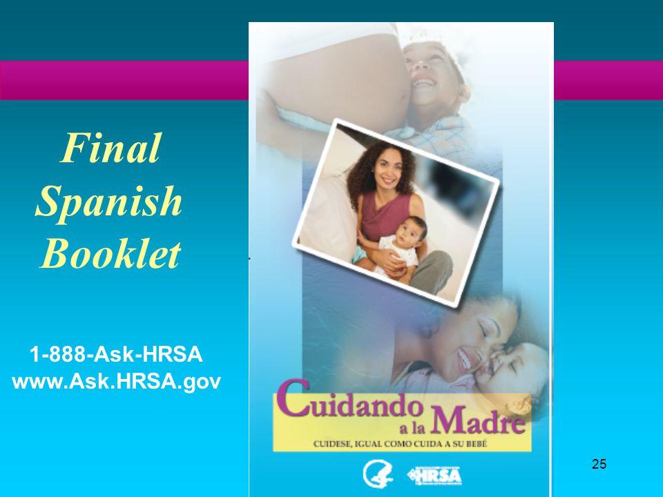 25 Final Spanish Booklet 1-888-Ask-HRSA www.Ask.HRSA.gov