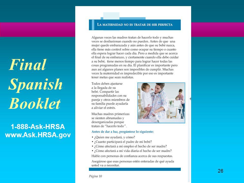 26 Final Spanish Booklet 1-888-Ask-HRSA www.Ask.HRSA.gov